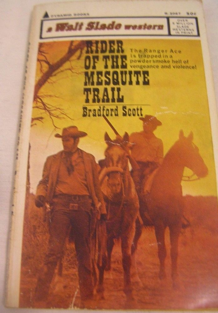 Vtg Western Rider Of The Mesquite Trail Bradford Scott Pyramid Books R-2067 1967