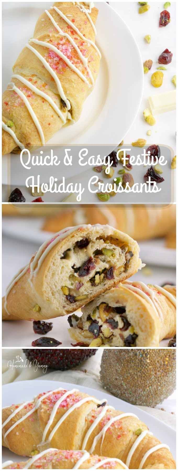 Quick & Easy Festive Holiday Croissants are perfect for weekend brunches. Filled with pistachios, cranberries and drizzled with white chocolate, they represent the colours of the holiday in taste and appearance.