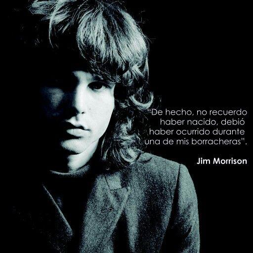 Jim Morrison Frases De Rock Frases De Famosos Y Frases