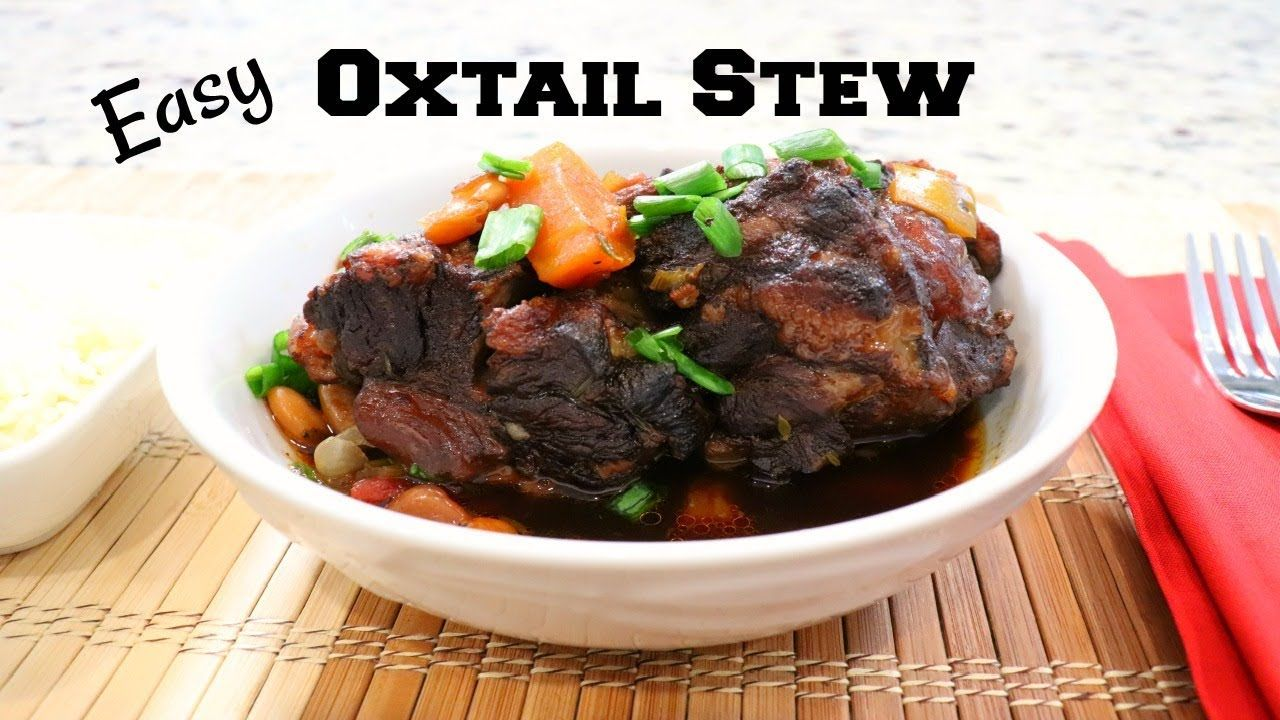 easy oxtail stew  instant pot oxtail stew  youtube