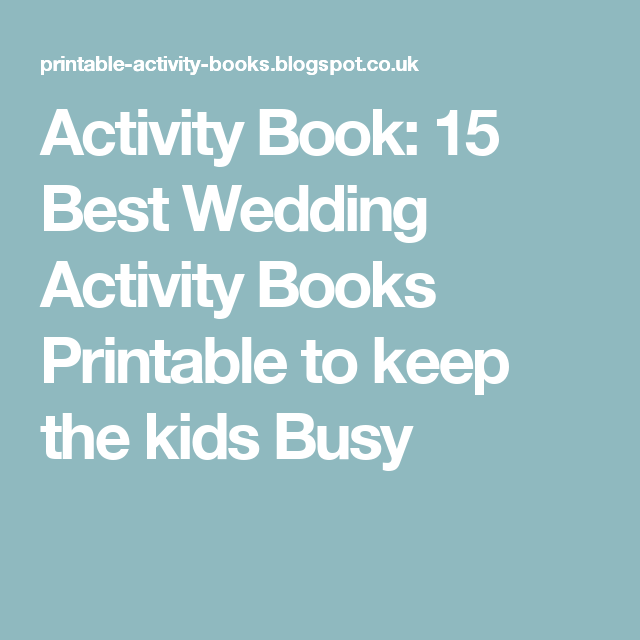 Activity Book 15 Best Wedding Books Printable To Keep The Kids Busy