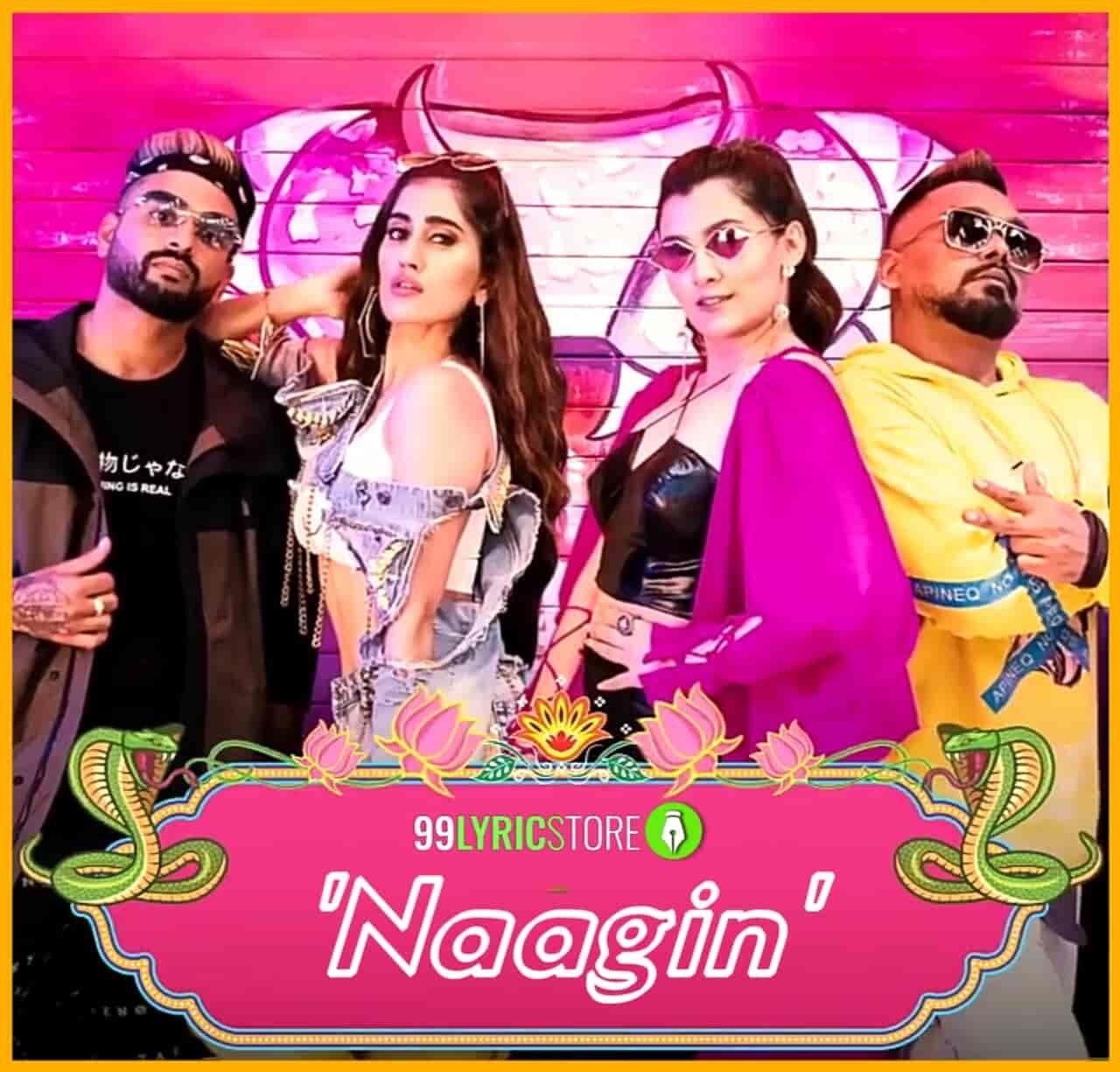Naagin Lyrics Aastha Gill In 2020 Lyrics Number Song Singer