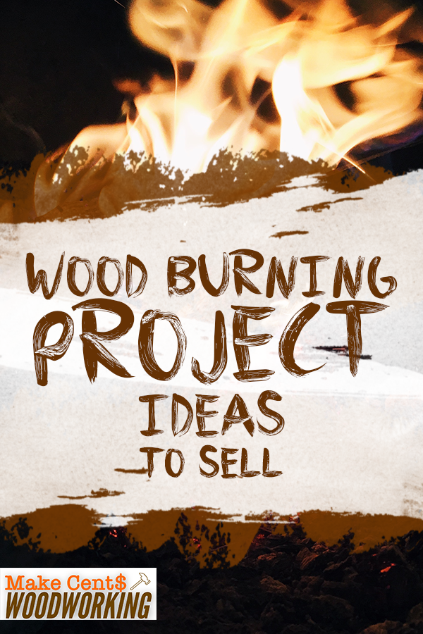 Photo of Wood Burning Project Ideas to Sell
