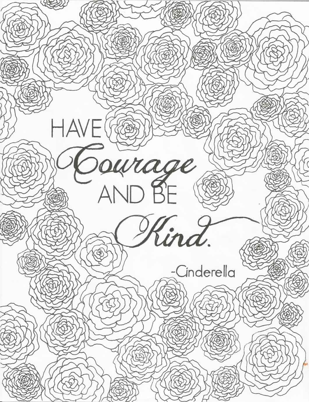Have courage and be kind quote from cinderella digital print adult coloring page