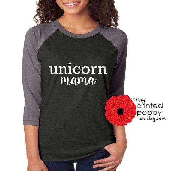 Unicorn Mama raglan tee Unicorn shirt shirt for her