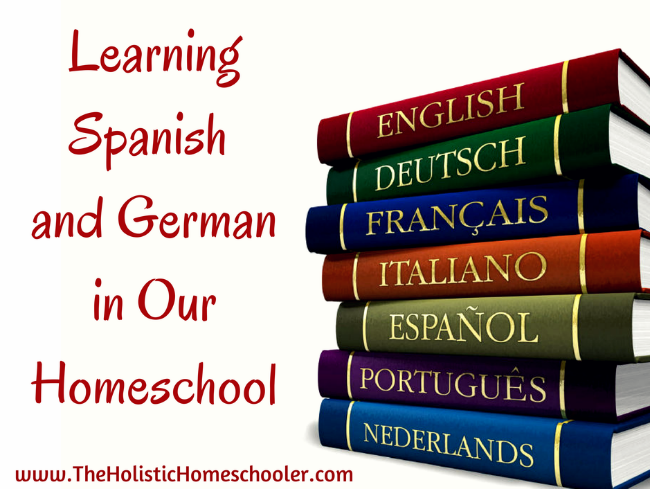 This post explains how foreign languages, specifically Spanish and German, are taught in our homeschool.