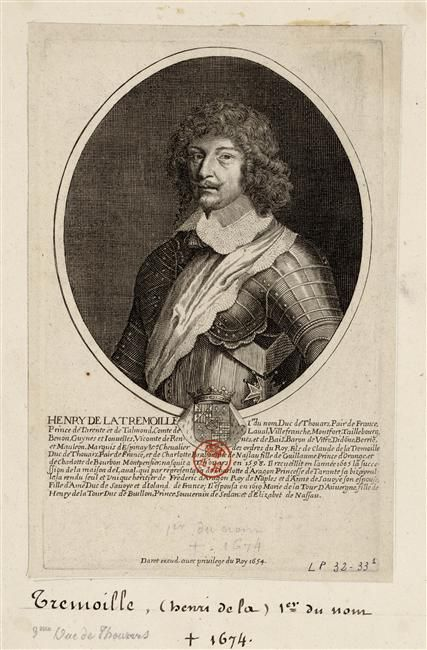 Messire Henri Ier. de Laval de La Trémoïlle, 3ème. Duc de Thouars et de La Trémoïlle, Pair de France, Prince de Tarente et de Talmont, Comte de Laval, de Taillebourg et de Benon (1598-1674) dit Guy XXI de Laval, Chevalier des Ordres du Roi.