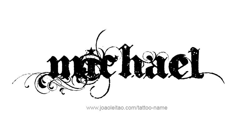 Michael Angel Name Tattoo Designs Name Tattoos Name Tattoo Tattoo Lettering