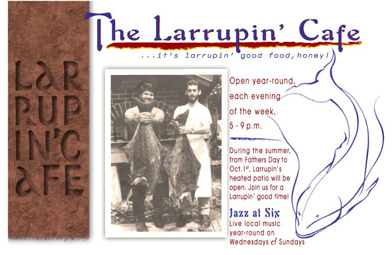 Larrupin Cafe Trinidad Ca Website Includes A Link To The
