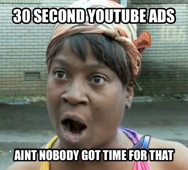 Youtube Meme Funny Aint Nobody Got Time For That With Images