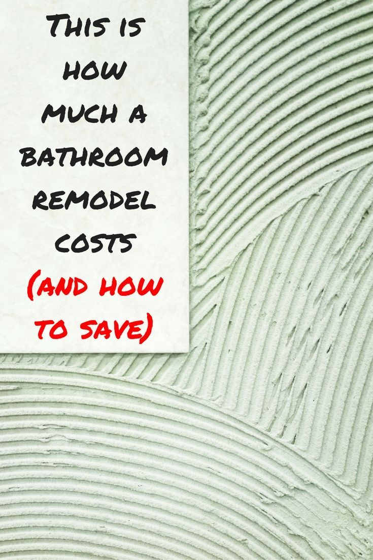 How Much Does a Bathroom Remodel Cost? Plus How to Save on