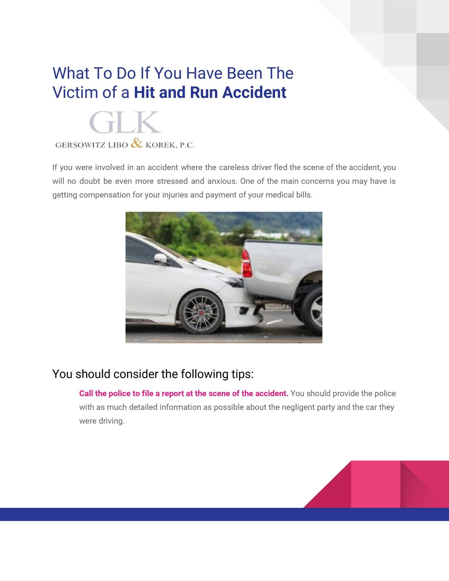 Follow These Tips If You Are Victim Of A Hit And Run Accident Get In Touch With Police As Soon As Possible Hit And Run Accident Personal Injury Attorney