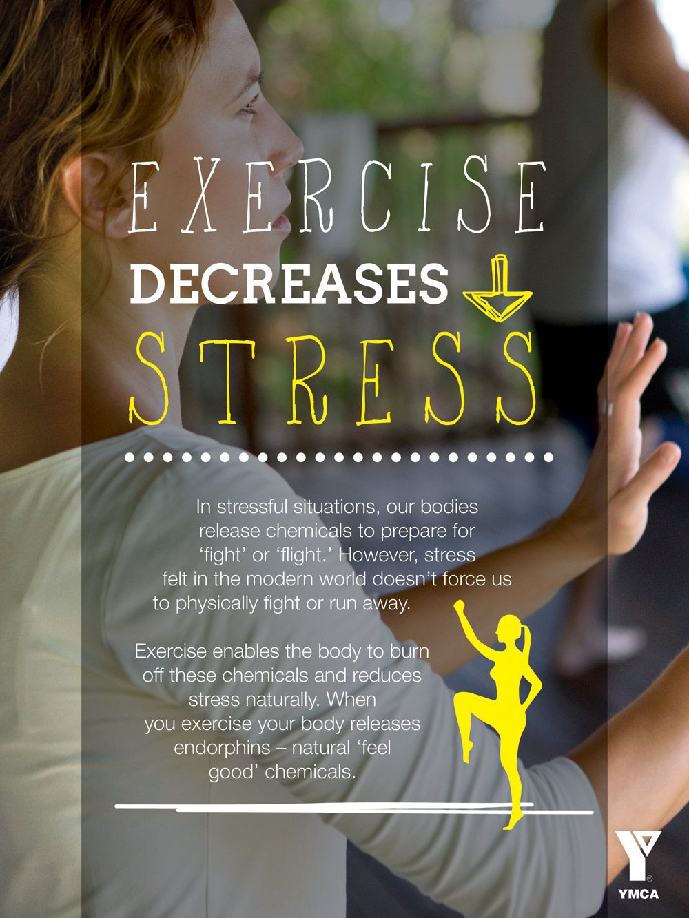 Did you know that exercise decreases stress? We can help