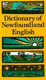Dictionary of Newfoundland /& Labrador