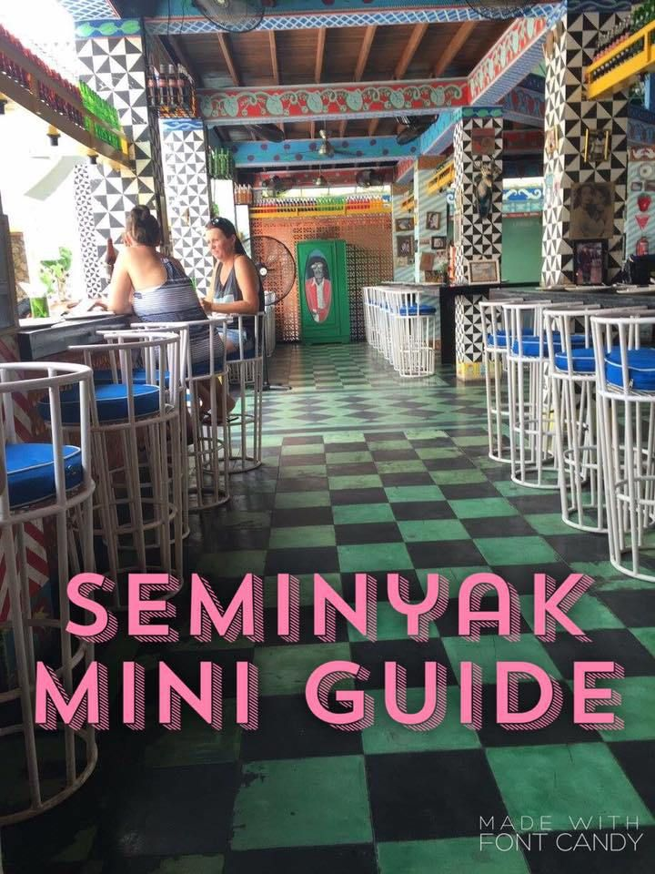 A useful mini guide to discover things to SEE, DO, & EAT in SEMINYAK.