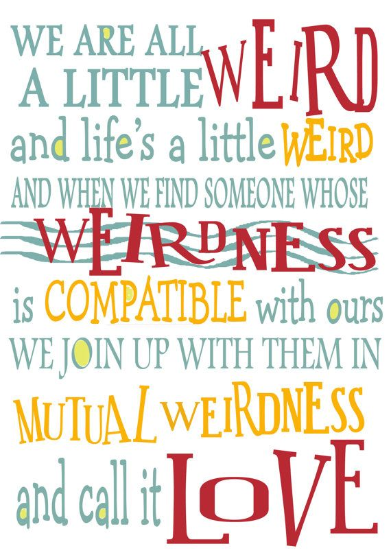 Dr Seuss Weirdness Quote Wall Print Friends Anniversary By Impressive Dr Seuss Weird Love Quote Poster