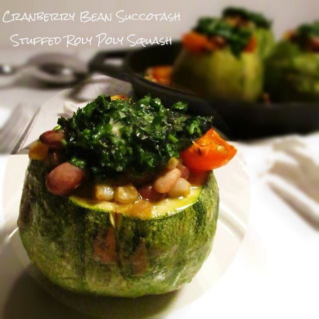 Cranberry Bean Succotash Stuffed Roly Poly Squash, Vegan American Vegetarian: July 2013
