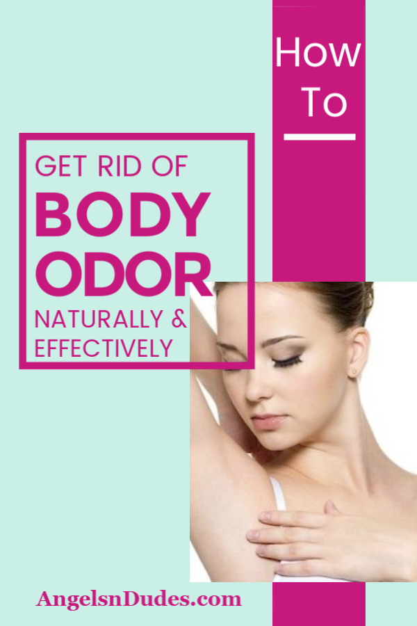 How to Get Rid of Body Odor—Naturally and Effectively