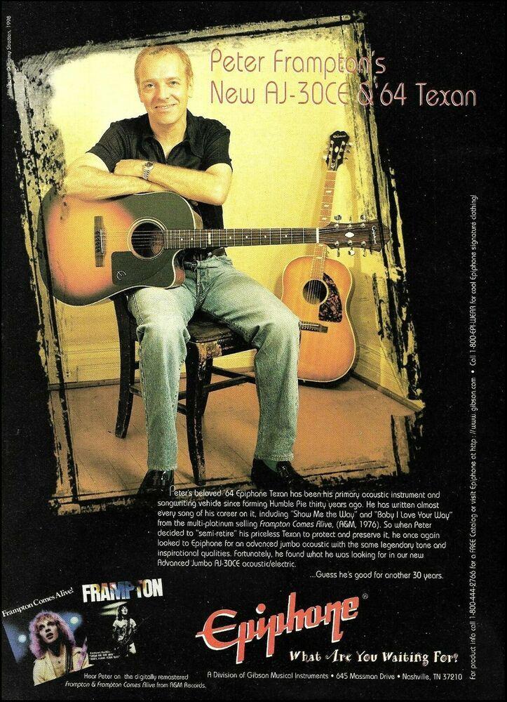 Peter Frampton 1998 Epiphone Aj 30ce 64 Texan Acoustic Guitar 8 X 11 Ad Print Epiphone In 2020 Epiphone Acoustic Guitar Peter Frampton