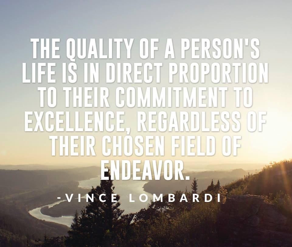 A reminder on Labor Day to always labor with excellence being the end result.