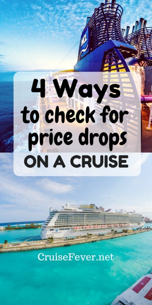 4 Ways to Check for Price Drops on Cruises   Cruise prices ...