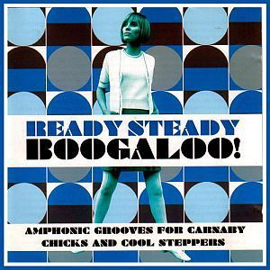 Ready Steady Boogaloo! (Compilation CD)