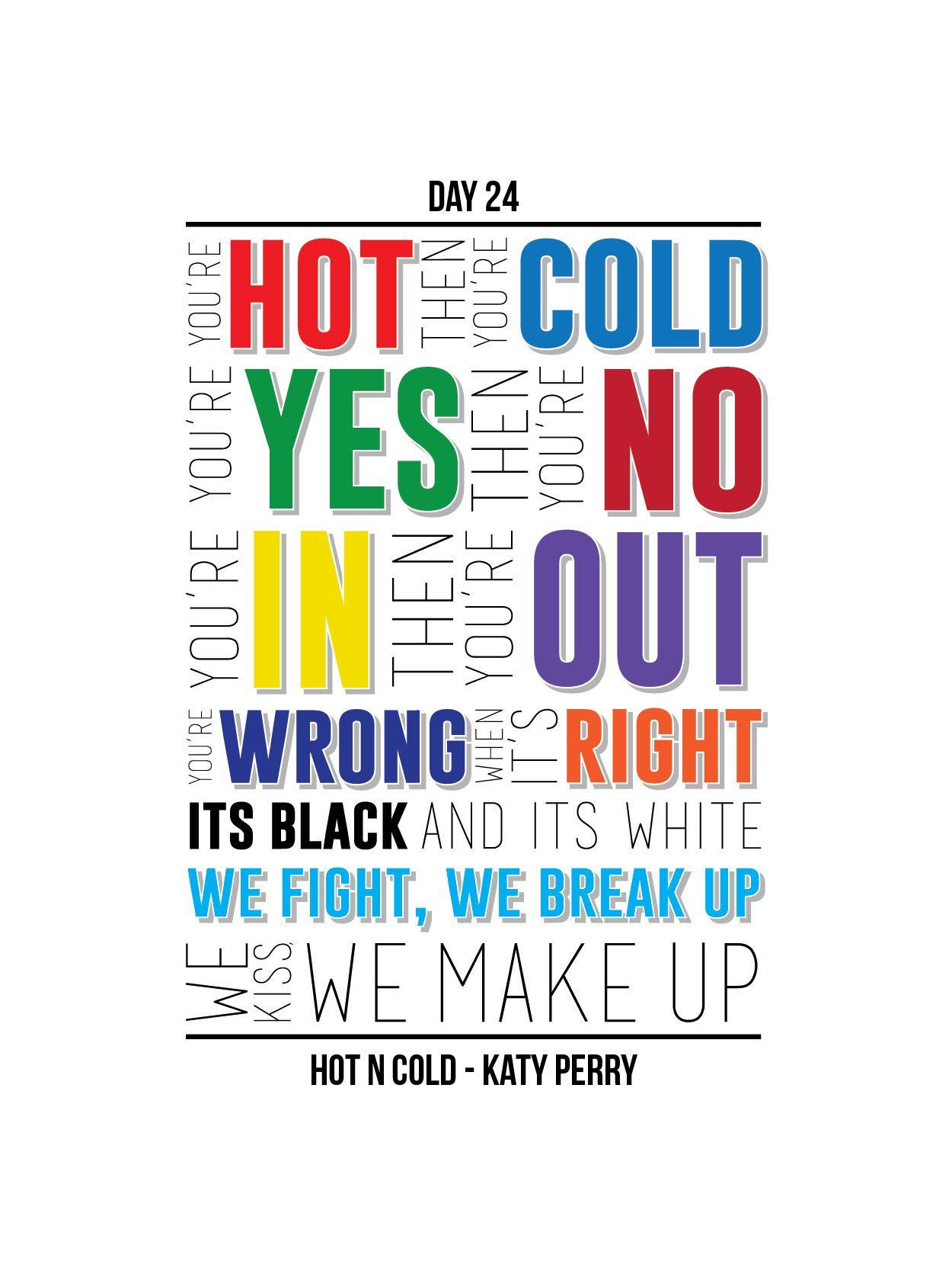 Plastic bag katy perry lyrics - Day 24 Hot N Cold 30 Days Of Lyrical Typography Http Katy Perry Lyricslyric