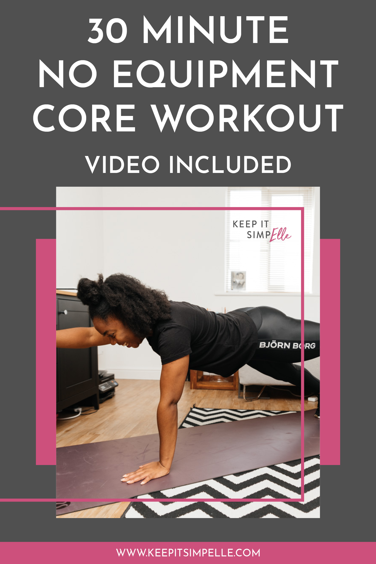 [Video] 30 minute No Equipment Core Workout - keep it simpElle
