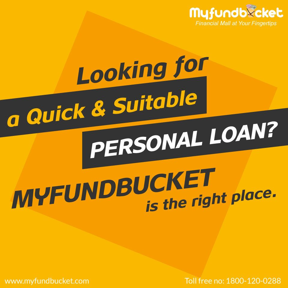 Looking For Personal Loan Online Easily Get It Through Myfundbucket Visit Www Myfundbucket Com Personal Loan Toll Personal Loans Personal Loans Online Person