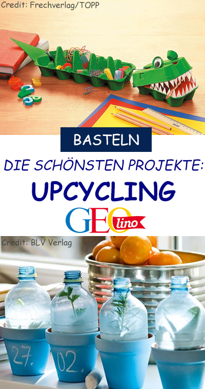 Upcycling: Die besten Ideen #recyclingbasteln
