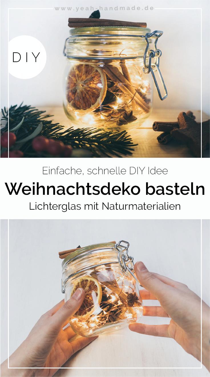 DIY Weihnachtsdeko basteln: Lichterglas mit Naturmaterialien #weihnachtsdekoglas