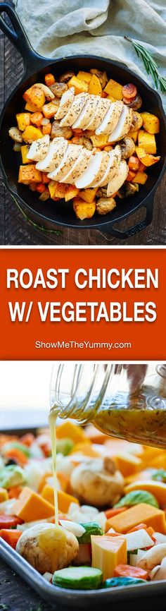 This Roast Chicken with Vegetables is healthy & full of vegetables like butternut squash & brussels sprouts & marinated in apple cider vinegar & honey! Healthy, cozy, and delicious! showmetheyummy.com #healthy #easyrecipe