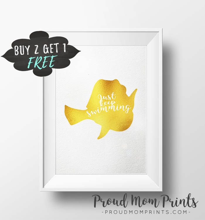 Just Keep Swimming Finding Dory Quote Gold Foil Prints, Finding Nemo ...