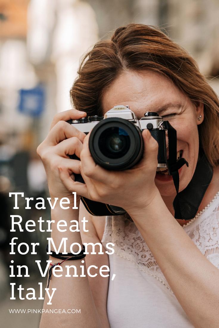 Travel Retreat for Moms in Venice, Italy | Venice, Retreat ...