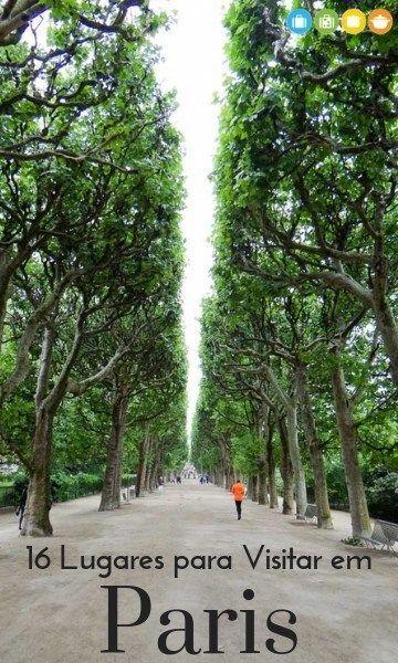 16 Lugares para Visitar em Paris