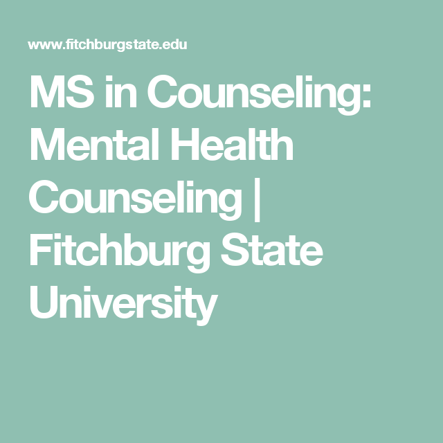 MS in Counseling: Mental Health Counseling | Fitchburg ...