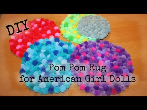 How to Make Pom Pom Rug for American Girl Doll - easy DIY