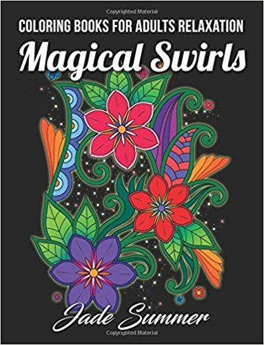 Coloring Books For Adults Relaxation 100 Magical Swirls Amazoncouk