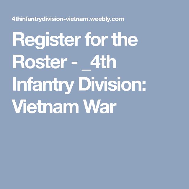 Register for the Roster - _4th Infantry Division: Vietnam