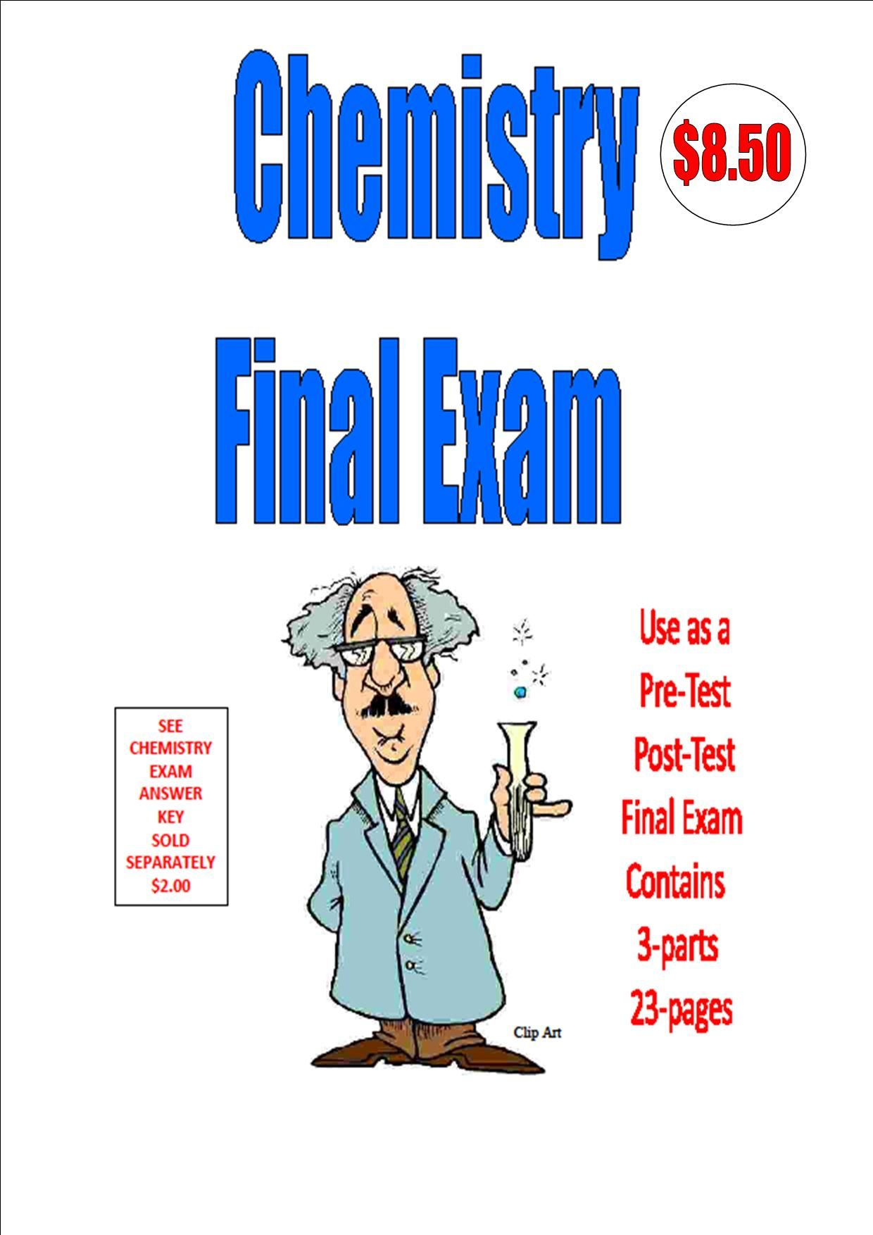 CHEMISTRY FINAL EXAM - 23-PAGES       3-PARTS       Use as a PRE