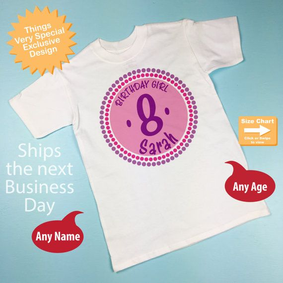 0e797b2c Girl's 8th Birthday Shirt Personalized Eighth by ThingsVerySpecial ...