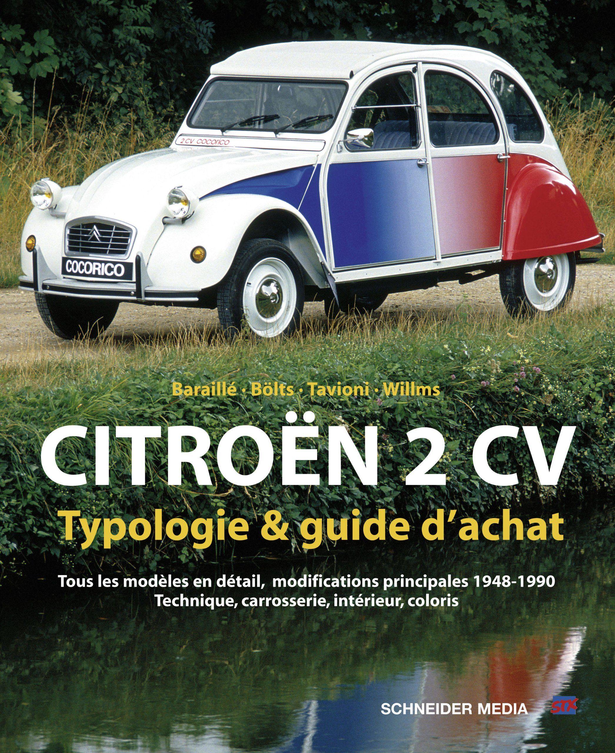 Amazon Fr Citroen 2 Cv Typologie Et Guide D Achat Baraille Bolts Tavio Livres 2cv Citroen Voiture Citroen Achat