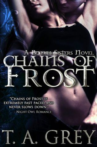 Chains Of Frost The Bellum Sisters 1 By Ta Grey Paranormal