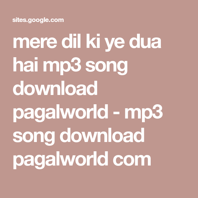 Mere Dil Ki Ye Dua Hai Mp3 Song Download Pagalworld Mp3 Song