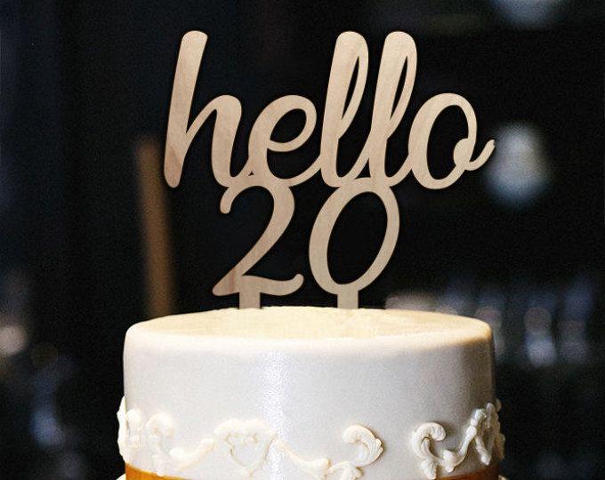Hello 20 Cake Topper 20th Birthday Milestone Happy Wood