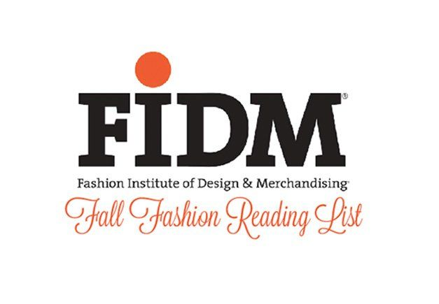 Fidm S Picks For Fall Fashion Reading Institute Of Design Marketing Merchandise Fidm Los Angeles