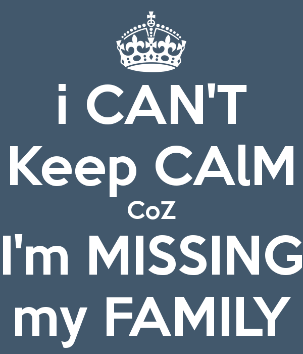 i CAN\'T Keep CAlM CoZ I\'m MISSING my FAMILY | Just Saying ...