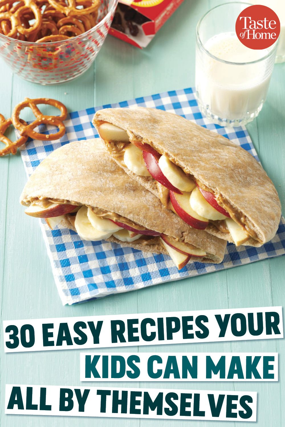 30 Easy Recipes Your Kids Can Make All By Themselves Easy Meals
