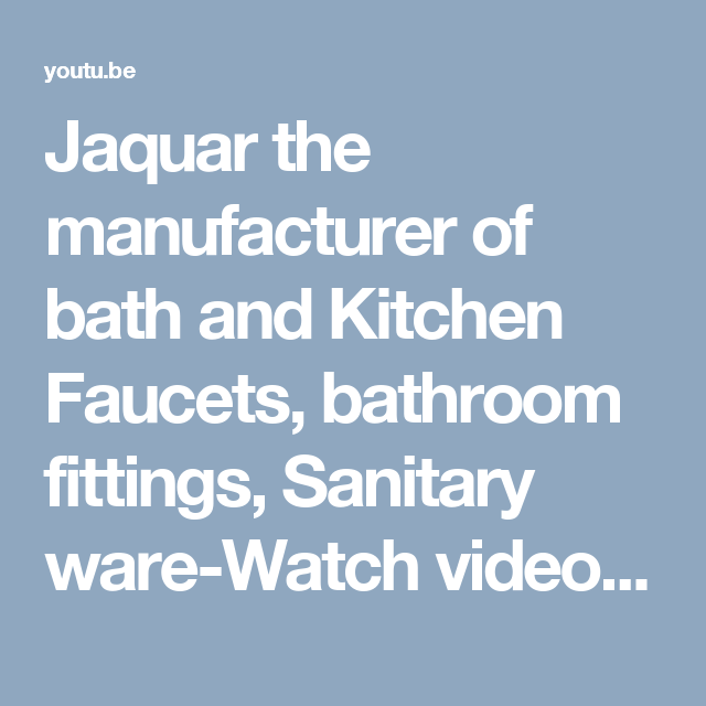 Jaquar (https://jaquar.com/) the manufacturer of bath and Kitchen ...
