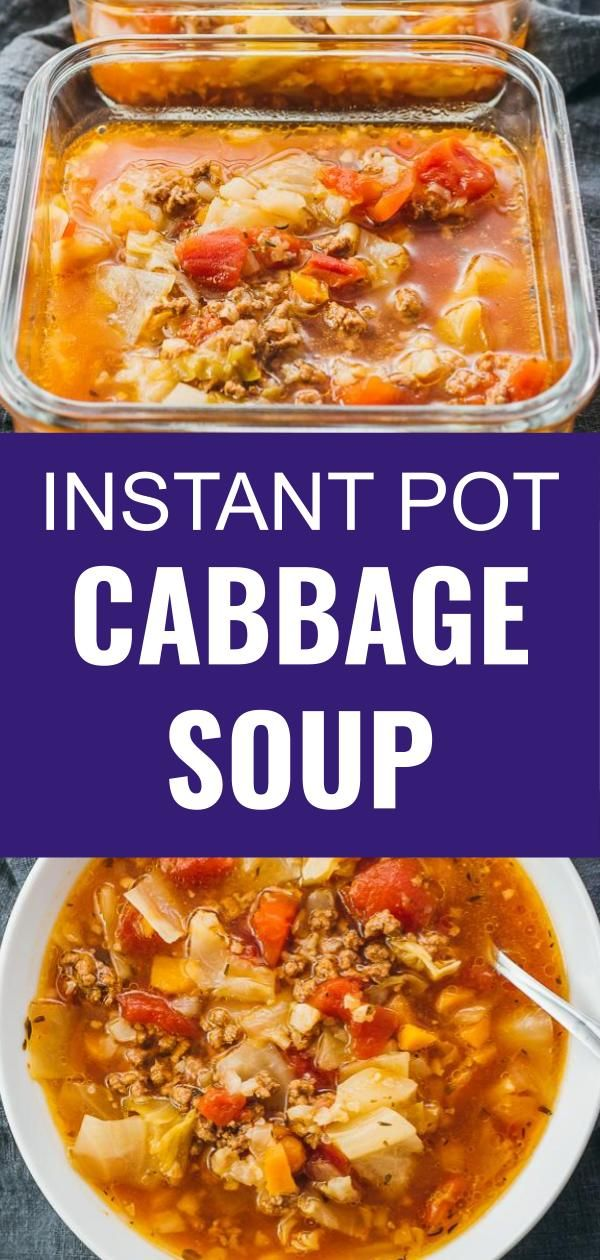 A Cozy Recipe For Instant Pot Cabbage Soup With Ground Beef And Tomatoes Like An Unstuffed Cabbage In 2020 Instant Pot Dinner Recipes Cabbage Soup Recipes Pot Recipes
